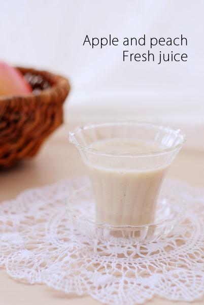 りんごと桃のフレッシュジュースレシピ